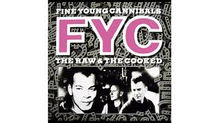 Watch Fine Young Cannibals Dont Let It Get You Down video