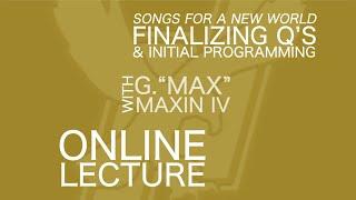3rd Online Lecture, NEIU CMTT 341- Lighting Design: Final Q's & Initial Programming