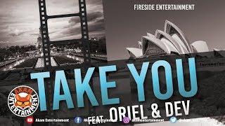 Oriel & Dev - Take You - June 2019