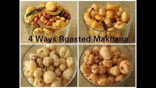 4 Ways Delicious Makhana / Foxnut | Flavours Of My Life |