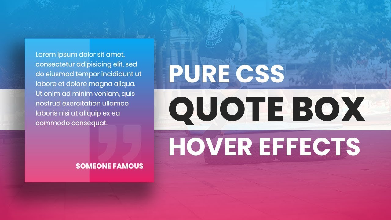 Pure CSS Quote Box Hover Effects