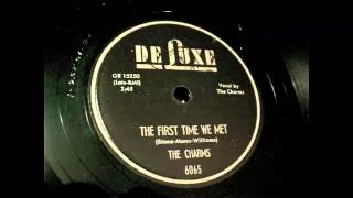 The Charms - The First Time We Met 78 rpm!