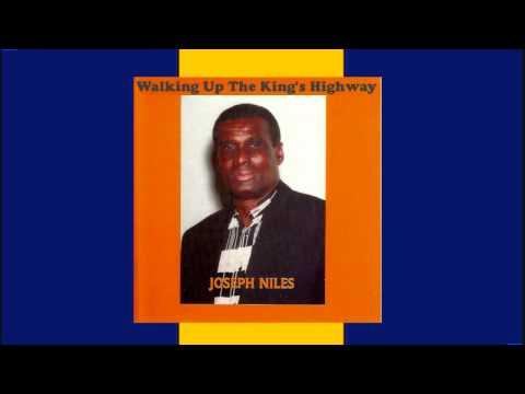Walking Up The King's Highway - Joseph Niles
