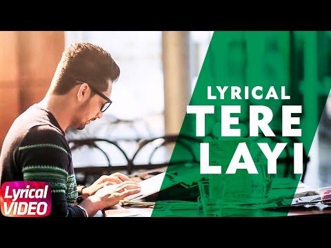 Tere Layi (Lyrical Video) | Babbal Rai | Punjabi Lyrical Song Collection | Speed Records