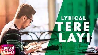 Download lagu Tere Layi   Babbal Rai   Punjabi Lyrical Song Collection   Speed Records