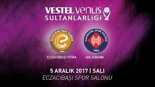 2017 - 2018 / VVSL 11. Hafta / Eczacıbaşı 3 - 0 Halkbank