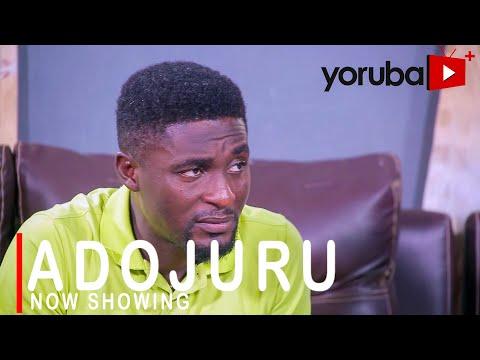 Download Adojuru Yoruba Movie
