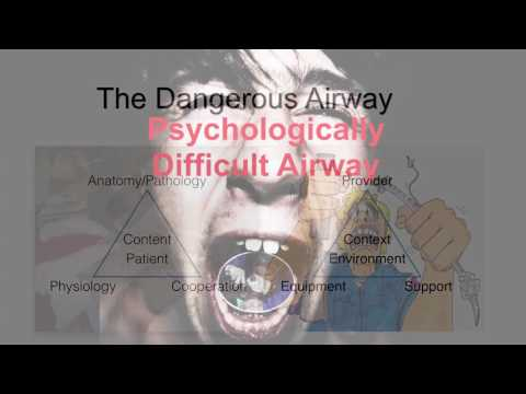 The Psychologically Difficult Airway