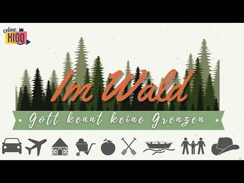 Online KiGo I Im Wald I Gott kennt keine Grenzen