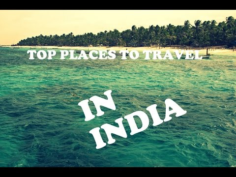 TOP 60 PLACES TO TRAVEL IN INDIA WITH YOUR BEST FRIEND | START PLANNING TODAY
