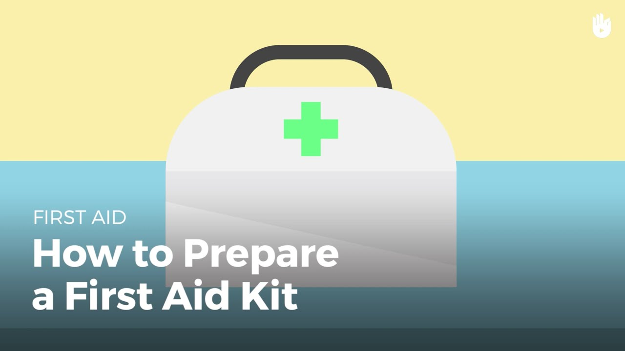 First Aid How To Prepare A First Aid Kit Youtube