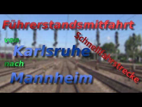 Führerstandsmitfahrt von Karlsruhe nach Mannheim auf der Schnellfahrstrecke