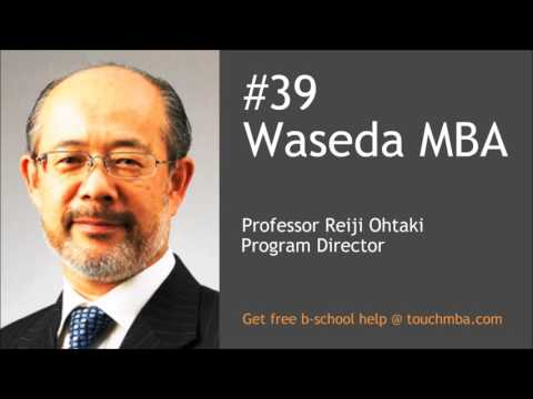 Waseda MBA Admissions Interview with Professor Reiji Ohtaki - Touch MBA Podcast