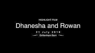 Dhanesha and Rowan | Highlight Film