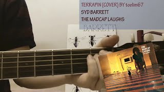 Syd Barrett - Terrapin (cover) by toelim67