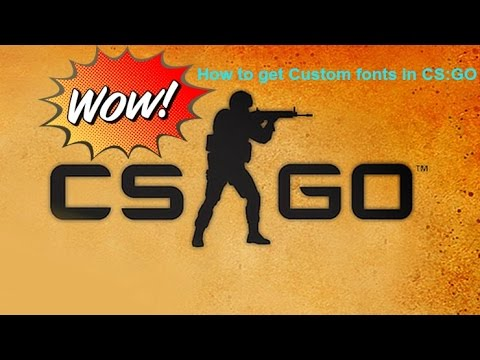 how to add custom fonts to csgo