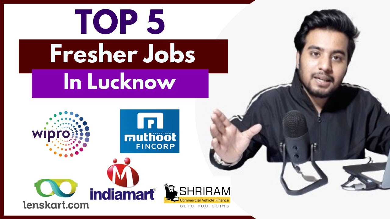 Top 5 Jobs In Lucknow For Freshers | 12th Pass Jobs | Work From Home Jobs | Fresher Jobs