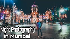 Night Photography in Mumbai | South Mumbai | Best location