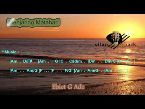 Chord Ebiet G Menjaring Matahari Kord Gitar Ebiet Lagu dan Lirik