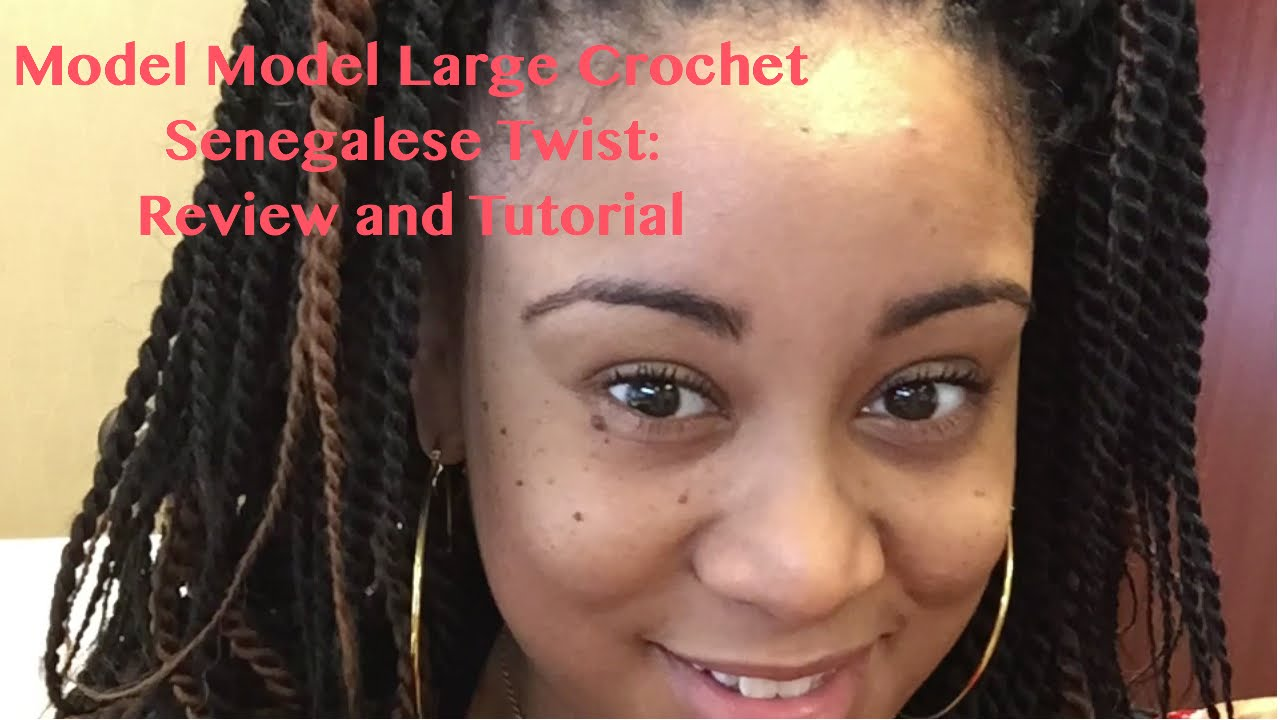 Model S Large Pre Twisted Senegalese Crochect Braids Review And Tutorial You