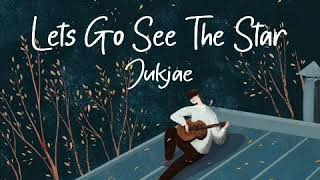 Jukjae - Let's Go See the Stars [ Rom/Eng Lyrics ]