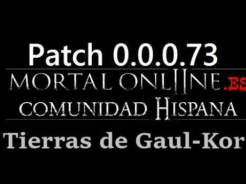 Mortal Online 2 Patch 0.0.0.73 [LAS TIERRAS DE GAUL-KOR]