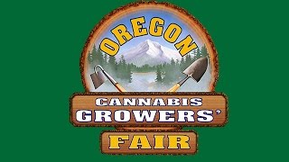 Oregon Cannabis Growers Fair 2016