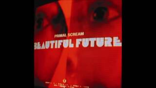 Primal Scream - Beautiful Summer