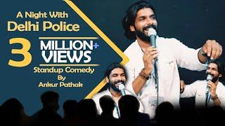 Sarkari School ke ladke and a night with Delhi Police | Standup comedy by Ankur Pathak