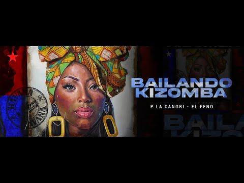 P La Cangri & El Feno – Bailando Kizomba (Official Lyric Video)