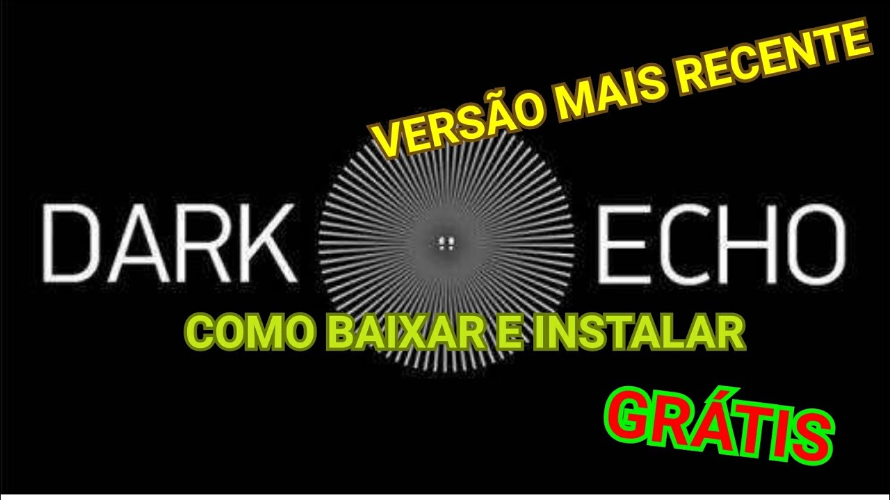 Como baixar Dark Echo sem PAGAR NADA + V1 3 2 + APK