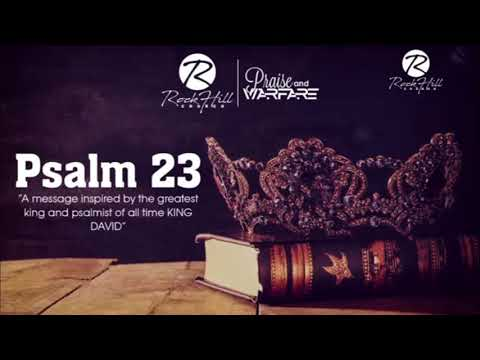 PSALM 23 by Dr. Sonnie Badu (RockHill Church)