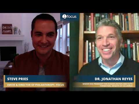 Dr. Jonathan Reyes | FOCUS Easter Fervorino