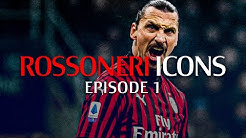 Rossoneri Icons - Episode 1 | Ibra's firsts