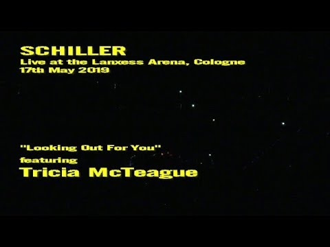 Schiller (ft. Tricia McTeague) - Looking Out For You (Live In Cologne 17.5.19 - Edit)