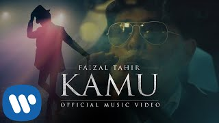 KAMU - Faizal Tahir (Official Music Video)