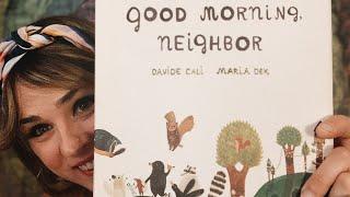 Good Morning, Neighbor by David Cali and Maria Dek - read by Lolly Hopwood