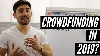 Should You Do Crowdfunding in 2019?