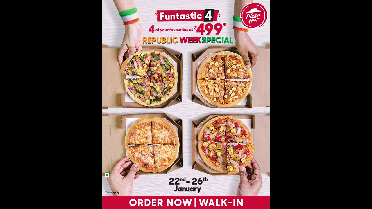 Pizza Hut's Republic Week Offer   4 Delicious Pizzas @499*