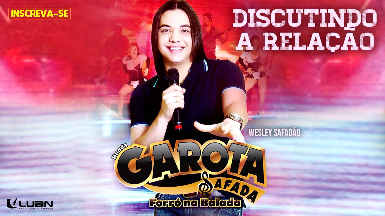 Wesley Safadão & Garota Safada — Discutindo a relação [CD Forró na Balada]