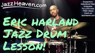 """Jazz Drums"" Master Eric Harland: Finding & Feeling your own Beat JazzHeaven.com *Drum Lesson*"