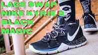 LACE SWAP -NIKE KYRIE 5 BLACK MAGIC - LACES BY DMG LACES - Duration  2  minutes 1bee4989b