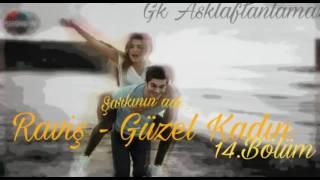 Aşk Laftan Anlamaz - 14.Bölümde Çalan Şarkı