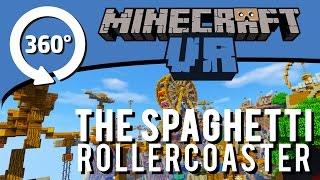 Minecraft 360-degree VR: THE SPAGHETTI ROLLERCOASTER!