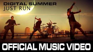 Watch Digital Summer Just Run video