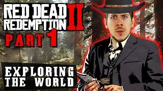 Red Dead Redemption 2 - Exploring the World Part 1
