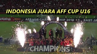 Indonesia juara AFF Cup U16 - Indonesia vs Thailand