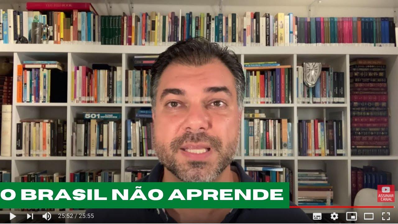 Por que o Brasil nao aprende?