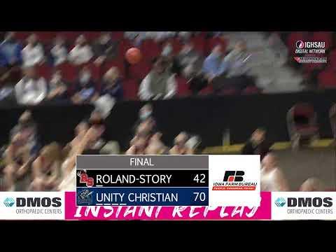 2021 IGHSAU State Basketball 3A Quarterfinal: Unity Christian v Roland-Story