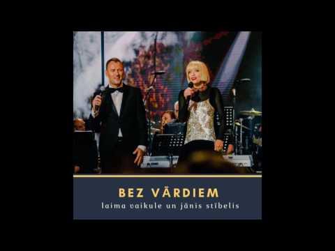 Laima Vaikule un Jānis Stībelis - Bez vārdiem (Official audio)
